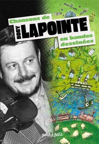 Chansons de Boby Lapointe en bandes dessinées