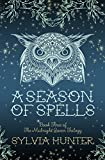 A Season of Spells (Midnight Queen 3)