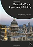 Social Work, Law and Ethics (Student Social Work)
