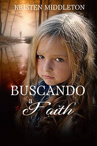 Buscando a Faith por Kristen Middleton