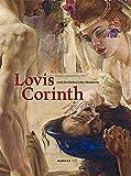 Lovis Corinth und die Geburt der Moderne