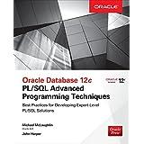 Oracle Database 12c: PL/SQL Advanced Programming Techniques