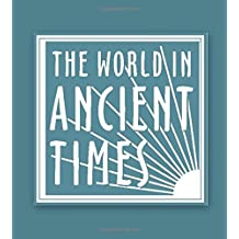Student Study Guide to The Ancient American World (The World in Ancient Times) by William Fash (2005-11-01)