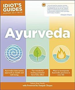 Ayurveda (Idiots Guides) (English Edition)