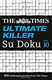 The Times Ultimate Killer Su Doku Book 10 (Times Mind Games)