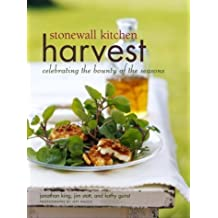 Stonewall Kitchen Harvest: Celebrating the Bounty of the Seasons by Jim Stott (2004-11-09)