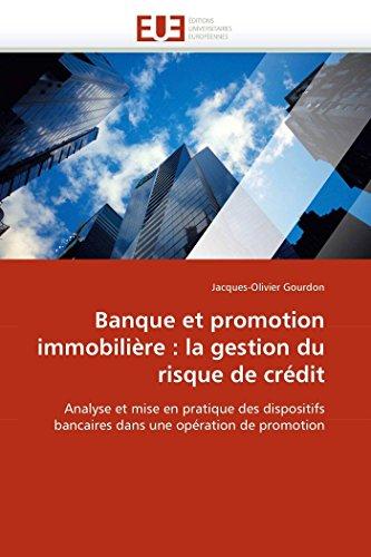 Banque et promotion immobilière : la gestion du risque de crédit