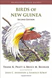Birds of New Guinea – Second Edition (Princeton Field Guides)