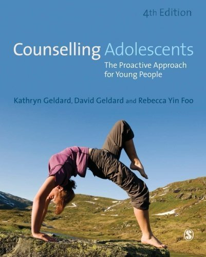 Counselling Adolescents: The Proactive Approach for Young People by Kathryn Geldard (2015-11-04)