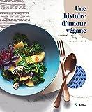 Une histoire d'amour végane, Tibits Hiltl - Le livre de cuisine
