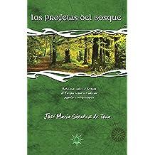 Los profetas del bosque: Vaticinios sobre el destino de Europa según la tradición popular centroeuropea