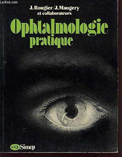 Ophtalmologie pratique