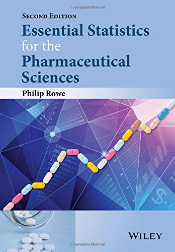Essential Statistics for the Pharmaceutical Sciences 2E (CourseSmart)