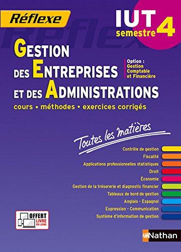 Toutes les matières IUT Gestion des Entreprises et des Administrations – Semestre 4 - Option CF par Jean-Luc Siegwart
