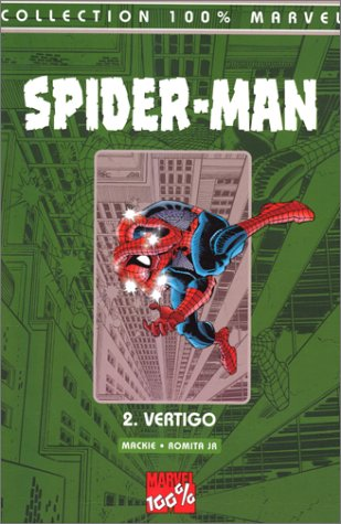 Spider-Man Tome 2 : Vertigo