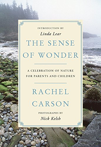 The Sense of Wonder: A Celebration of Nature for Parents and Children por Rachel Carson