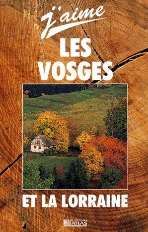 Les Vosges et la Lorraine