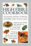 High-Fibre Cookbook (The Cook's Kitchen 6)