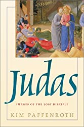 Judas: Images of the Lost Disciple by Kim Paffenroth (2002-02-28)