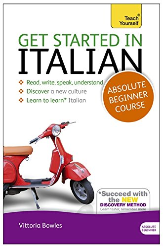 Get Started in Italian Absolute Beginner Course: (Book and audio support) The essential introduction to (Flessibile Broom)