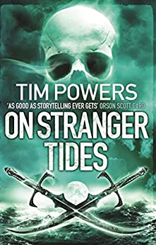 On Stranger Tides by [Powers, Tim]
