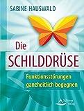 Die Schilddrüse (Amazon.de)