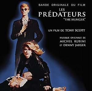 Les Prédateurs (the Hunger)
