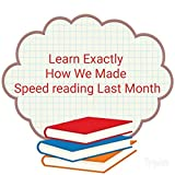 Learn Exactly How We Improved Speed Reading Last Month (English Edition)