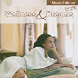Wellness & Dreams
