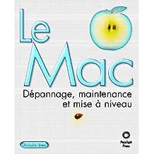 Le Mac Dépannage, maintenance et mise à niveau