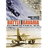 Battle Over Bavaria: B-26 Marauder Versus the German Jets, April 1945