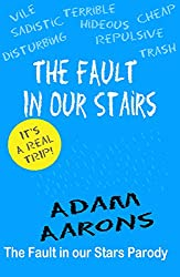 The Fault in Our Stairs: A Parody of John Green's Fault in Our Stars (English Edition)