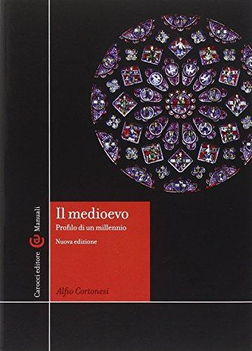 Il Medioevo. Profilo di un millennio