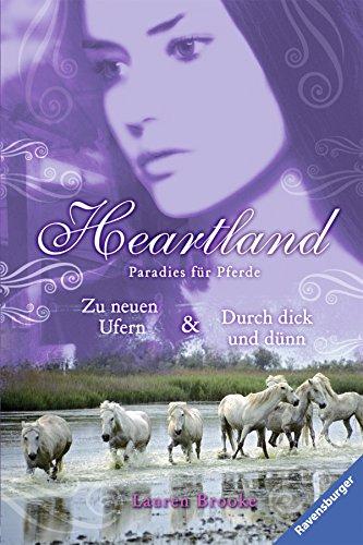 Heartland Doppelband 07/08: Zu neuen Ufern / Durch dick und dünn