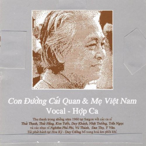 Con Duong Cai Quan & Me Viet Nam ( Song Cycle The Mandarin Road & Song Cycle Mother Viet Nam ) -