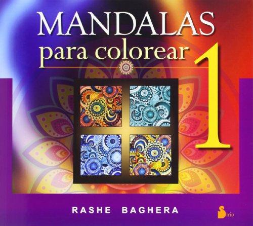MANDALAS PARA COLOREAR. 1 (2014) por RASHE BAGUERA