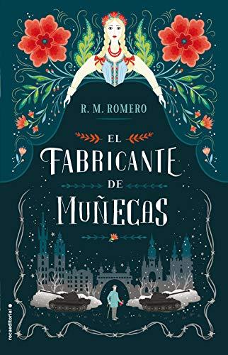 El fabricante de muñecas (Novela) por R.M. Romero