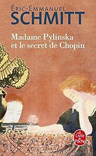 Madame Pylinska et le secret de Chopin par Eric-Emmanuel Schmitt