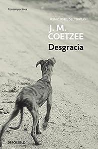 Desgracia par J.M. Coetzee