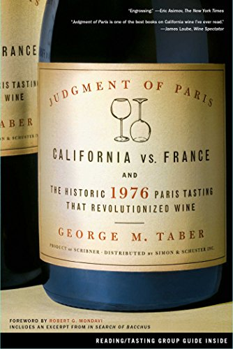 Judgment of Paris: California vs. France and the Historic 1976 Paris Tasting That Revolutionized Wine (English Edition)