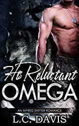 His Reluctant Omega: An M/M Shifter MPREG Romance (The Mountain Shifters Book 2)