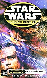 Star Wars, Le Nouvel Ordre Jedi : Étoile après étoile