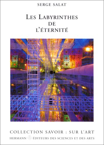 Les labyrinthes de l'ternit