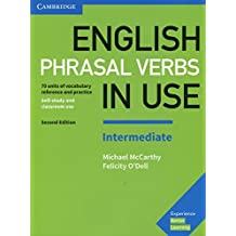 English Phrasal Verbs in Use Intermediate Book with Answers Second Edition (Vocabulary in Use)