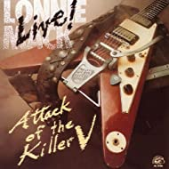 Live!  Attack Of The Killer V