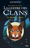 6. La guerre des Clans cycle IV : Le der...