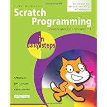 Scratch Programming in easy steps: Covers Versions 2.0 and 1.4