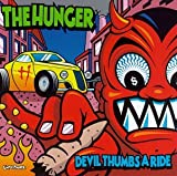 Songtexte von The Hunger - Devil Thumbs a Ride