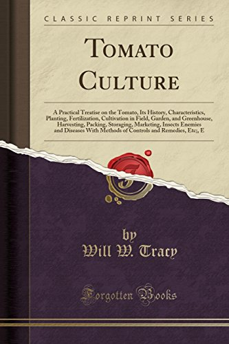 tomato-culture-a-practical-treatise-on-the-tomato-its-history-characteristics-planting-fertilization