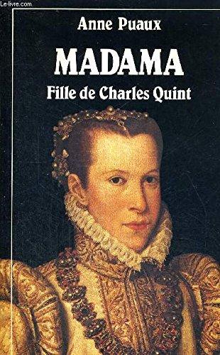 Madama, fille de Charles Quint